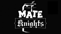 Mate Knights
